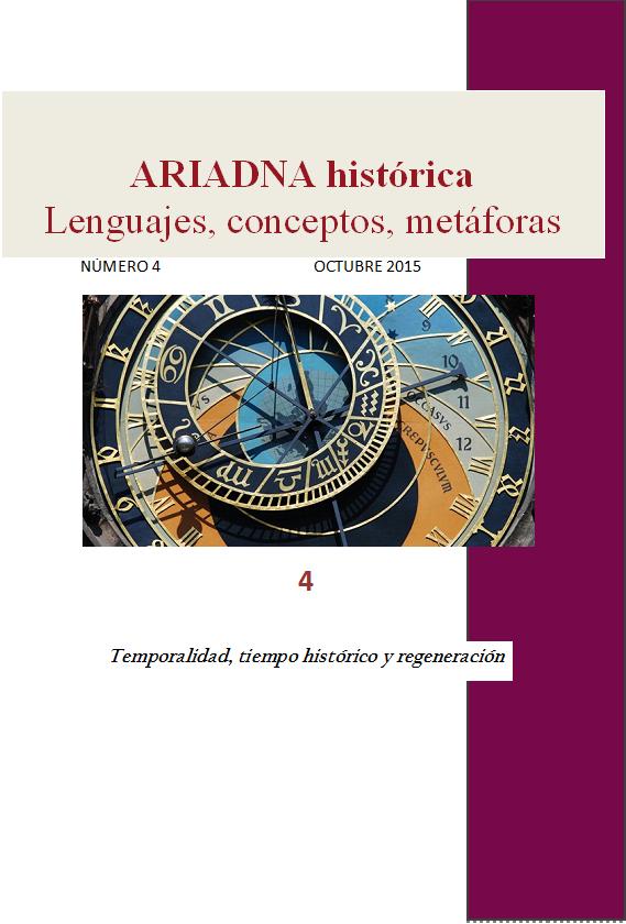 Ariadna histórica. Lenguajes, conceptos, metáforas, 4 (2015)